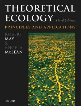 Theoretical Ecology: Principles and Applications: Principles and Applications