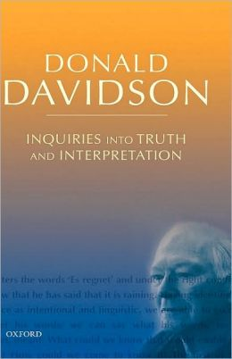 Inquiries into Truth and Interpretation: Philosophical Essays Volume 2: Philosophical Essays Volume 2
