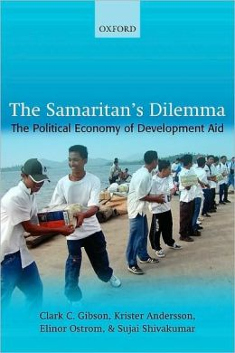 The Samaritan's Dilemma: The Political Economy of Development Aid
