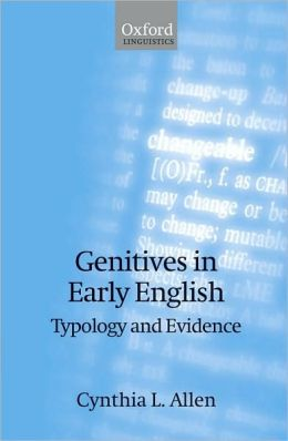 Genitives in Early English: Typology and Evidence: Typology and Evidence