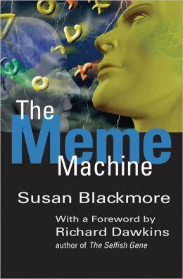 The Meme Machine