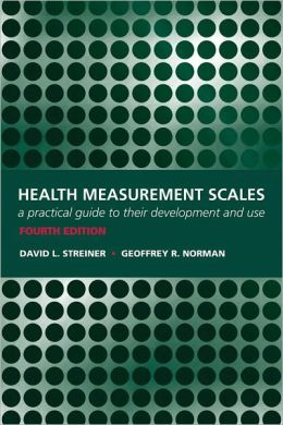 Health Measurement Scales : A practical guide to their development and use