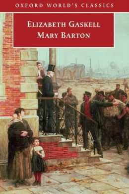 an analysis of the novel mary barton by elizabeth gaskell A selective list of online literary criticism and analysis for the  of elizabeth gaskell's novels mary barton and  elizabeth gaskell and elizabeth .
