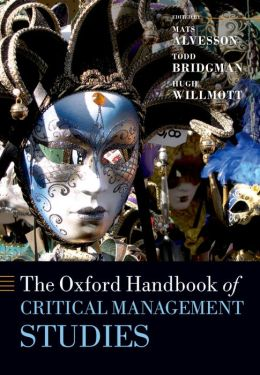The Oxford Handbook of Critical Management Studies