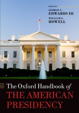The Oxford Handbook of the American Presidency
