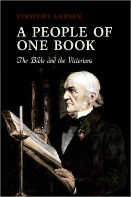 A People of One Book: The Bible and the Victorians