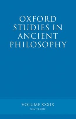 Oxford Studies in Ancient Philosophy volume 39