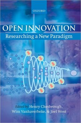 Open Innovation:Researching a New Paradigm