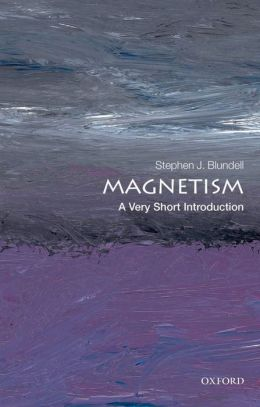 Magnetism: A Very Short Introduction: A Very Short Introduction