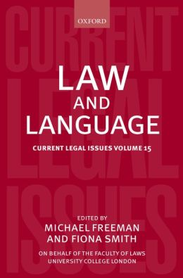 Law and Language: Current Legal Issues Volume 15