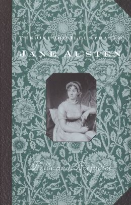 The Oxford Illustrated Jane Austen: Volume II: Pride and Prejudice
