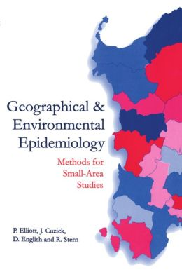 Geographical and Environmental Epidemiology: Methods for Small-Area Studies