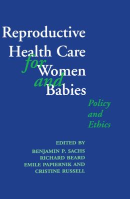 Reproductive Health Care for Women and Babies