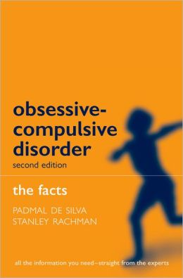 Obsessive-Compulsive Disorder: The Facts