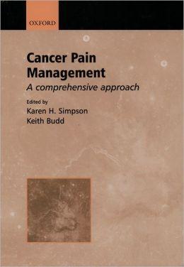 Cancer Pain Management: A Comprehensive Approach