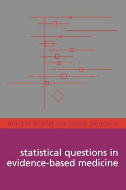 Statistical Questions in Evidence-Based Medicine