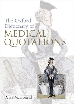 The Oxford Dictionary Book of Medical Quotations