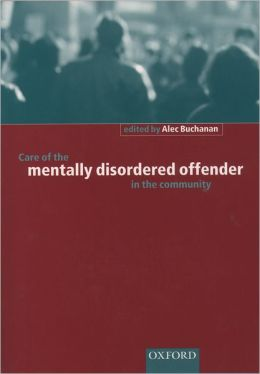 Care of the Mentally Disordered Offender in the Community