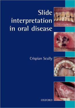 Slide Interpretation in Oral Diseases