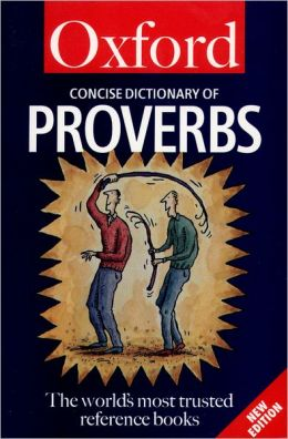 Concise Oxford Dictionary of Proverbs