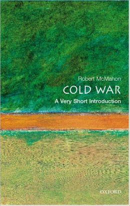 The Cold War: A Very Short Introduction