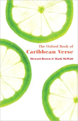 The Oxford Book of Caribbean Verse