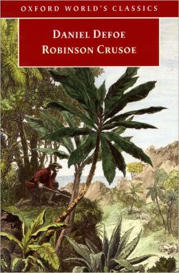 The Life and Strange Surprizing Adventures of Robinson Crusoe, of York. Mariner