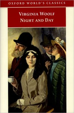 Night and Day (Oxford World's Classics Series)
