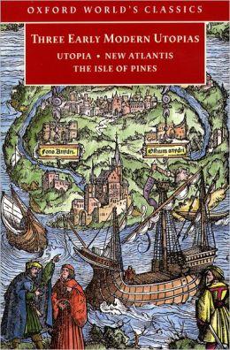 "utopia and new atlantis Utopia book written by sir thomas more year: 1516 written in latin ""utopia"" from greek: ""u  the new atlantis."