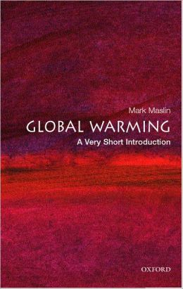 Global Warming : A Very Short Introduction