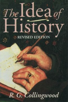 Idea of History: With Lectures 1926-1928