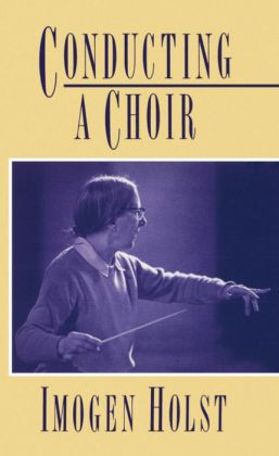 Conducting a Choir: A Guide for Amateurs