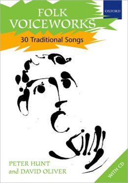 Folk Voiceworks: 30 Traditional Songs