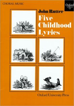 Five Childhood Lyrics: Vocal score