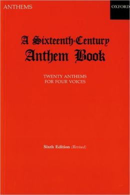 Sixteenth Century Anthem Book