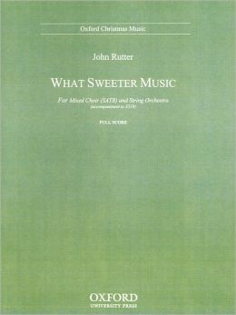 What sweeter music: Full score