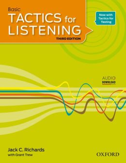 Tactics for Listening Basic Student Book: A classroom-proven, American English listening skills course for upper secondary, college and university students.