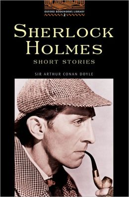 Sherlock Holmes Short Stories (Oxford Bookworms Series, Level 2)