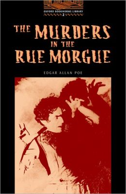 The Murders in the Rue Morgue, Level Two (Oxford Bookworms Series)