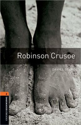 Robinson Crusoe (Oxford Bookworms Series, Level 2)