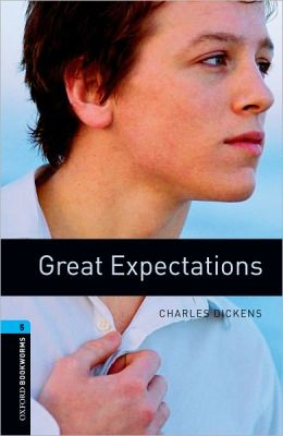 Great Expectations (Oxford Bookworms Series, Level 5)