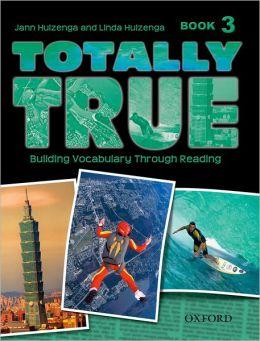 Totally True: Book 3