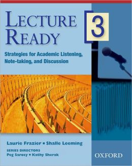 Lecture Ready 3 Student Book: Strategies for Academic Listening, Note-taking, and Discussion