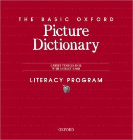 The Basic Oxford Picture Dictionary Literacy Program