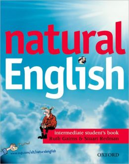 Natural English Intermediate Student's Book (with Listening Booklet)