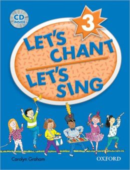 Let's Chant, Let's Sing 3 with Audio CD: Book 3 with Audio CD