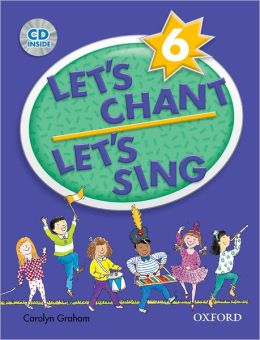 Let's Chant, Let's Sing Book 6 with Audio CD: Book 6 with Audio CD