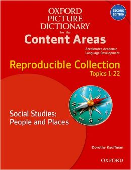 Oxford Picture Dictionary for the Content Areas Reproducible: Social Studies People & Places