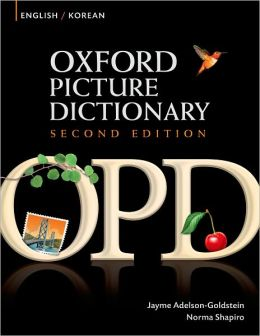 Oxford Picture Dictionary English-Korean: Bilingual Dictionary for Korean speaking teenage and adult students of English