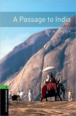 Oxford Bookworms Library: A Passage to India: Level 6: 2,500 Word Vocabulary